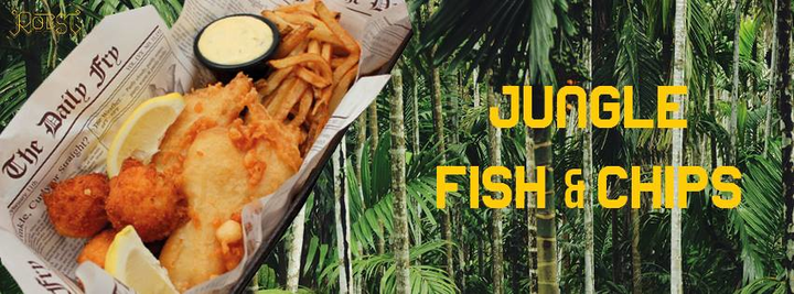 Jungle & Fish 'n Chips