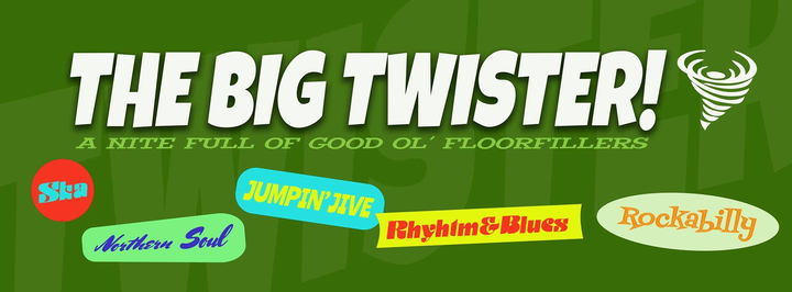 The Big Twister w/ Daan Modern